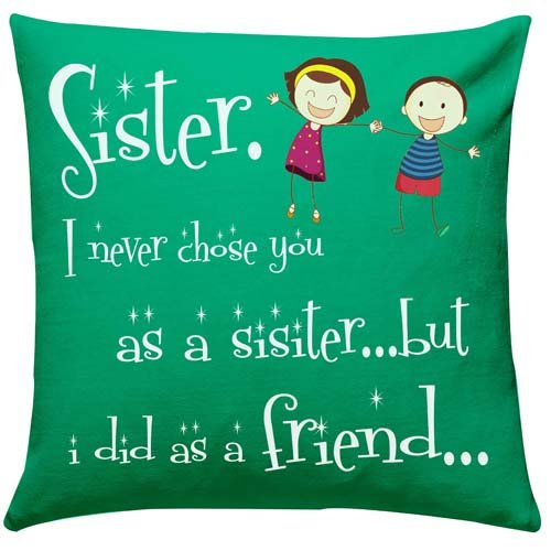 Special Cushion For Sister
