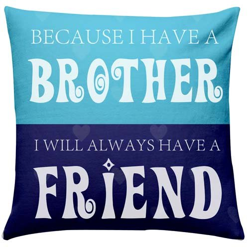 My Bro My Friend Cushion